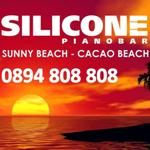 SILICONE piano bar           Sunny beach - Cacao Beach